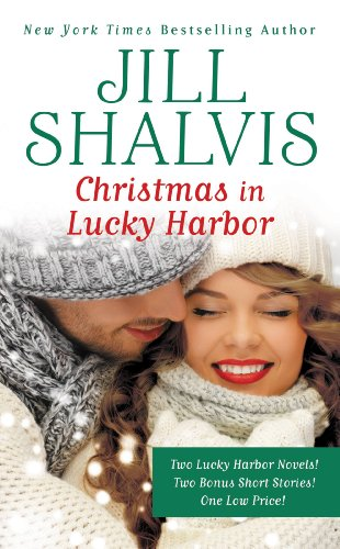 Christmas in Lucky Harbor: Simply Irresistible/The Sweetest Thing/Two Bonus Short Stories by Jill Shalvis