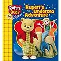Rupert's Undersea Adventure (Rupert Bear)
