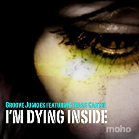 I'm Dying Inside (featuring Diane Carter)