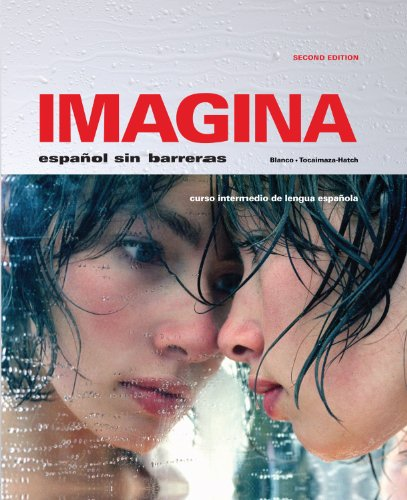 Imagina, 2nd Edition, Student Edition w/ Supersite Code