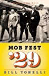 Mob Fest '29: The True Story Behind t...