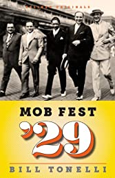 Mob Fest '29: The True Story Behind the Birth of Organized Crime (Kindle Single)