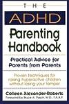 The ADHD Parenting Handbook: Practica...