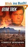 Star Trek: A Choice of Catastrophes (Star Trek: The Original Series)