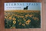 Eternal Spain: The Spanish Rural Landscape (0810932520) by Reid, Alastair