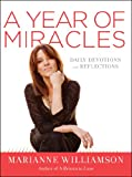 img - for A Year of Miracles: Daily Devotions and Reflections book / textbook / text book