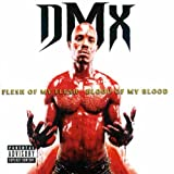 DMX Flesh Of My Flesh, Blood Of My Blood [VINYL]