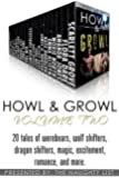 Howl & Growl: A Paranormal Boxed Set (Volume Two)