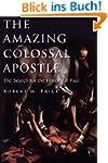 The Amazing Colossal Apostle: The Sea...