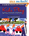 Kids Play: Igniting Children's Creati...