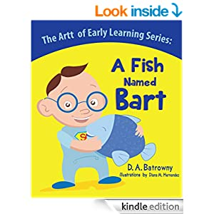 A Fish Named Bart (The Artt of Early Learning Series Book 2)