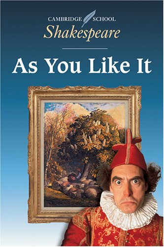 As You Like It (Cambridge School Shakespeare), William Shakespeare