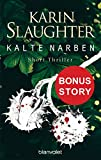 Kalte Narben: Bonus-Story zu »Bittere Wunden« - Short Thriller