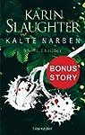 Kalte Narben: Bonus-Story zu �Bittere...
