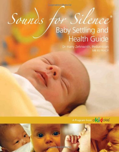 Sounds for Silence (Baby Settling Program for Sleeping, Sounds for Silence)