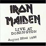 Live At Donington 1992 by Iron Maiden (2004-01-06)