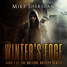 Winter's Edge: Outzone Drifter Series, Book 1 Audiobook by Mike Sheridan Narrated by Kevin Pierce