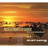 Best of Hearts of Space: Ancient Evenings 2