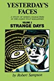 img - for Yesterday's Faces, Volume 2: Strange Days book / textbook / text book
