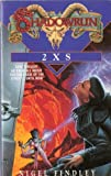 Shadowrun: 2XS v. 4 (Roc) (0140175571) by Findley, Nigel