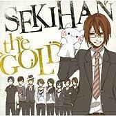 EXIT TUNES PRESENTS SEKIHAN the GOLD / 赤飯(ジャケットイラスト:おはぎ)【数量限定オリジナルストラップ付き】