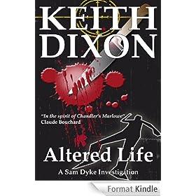 Altered Life (Sam Dyke Investigations Book 1) (English Edition)