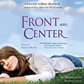 Front and Center | [Catherine Gilbert Murdock]