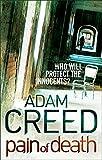 Adam Creed Pain of Death (DI Staffe)