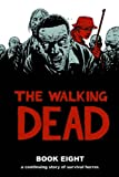 The Walking Dead Book 8 HC