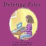 Deleting Files | Yvetta Doll Franklin