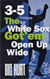 3-5 the White Sox Got 'em Open Up Wide (Cassette Tape)