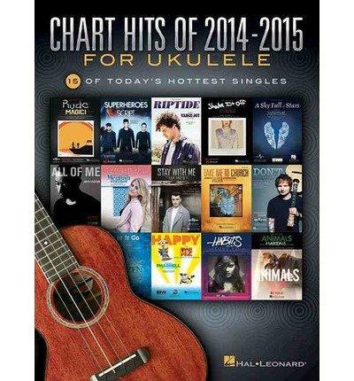 [(Chart Hits of 2014-2015 for Ukulele Uke Bk)] [Author: Hal Leonard Publishing Corporation] published on (March, 2015) (Chart Hits Ukulele compare prices)