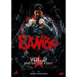 Sambo Vol. 2 Master the Fight by Hervé Gheldman
