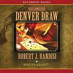 The Denver Draw   Robert Randisi