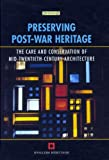 Preserving Post War Heritage