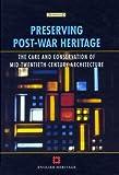 Preserving Post War Heritage