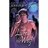 The Lure of the Wolf (The Shadowmen, Book 2) ~ Jennifer St. Giles