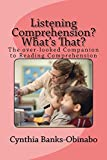 Listening Comprehension? Whats That?