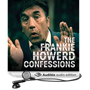 The Frankie Howerd Confessions (Unabridged)