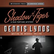 Shadow of a Tiger: Dan Fortune, Book 5 | Dennis Lynds