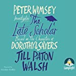 The Late Scholar | Jill Paton Walsh