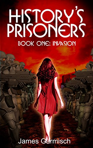 History's Prisoners by James Garmisch ebook deal