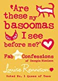 Louise Rennison Are These My Basoomas I See Before Me? (Confessions of Georgia Nicolson)