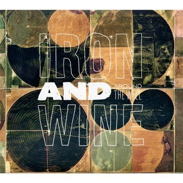 Iron And Wine - Around the Well - Zortam Music
