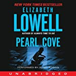 Pearl Cove: Donovan Series, Book 3 (       UNABRIDGED) by Elizabeth Lowell Narrated by Robin Rowan