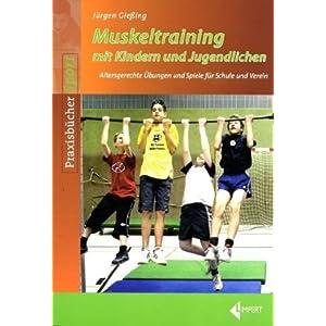eBook Cover für  Muskeltraining mit Kindern und Jugendlichen Uuml bungen f uuml r Schule und Verein