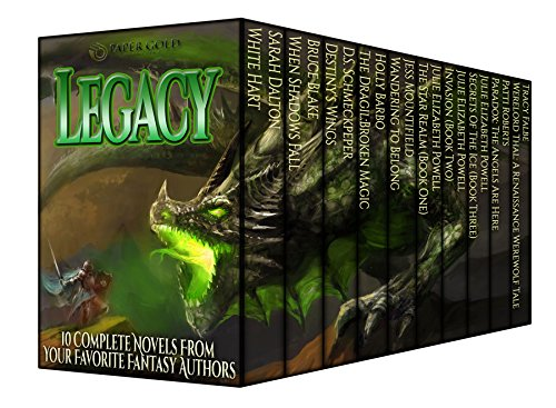 Legacy (Fantasy Box Set Vol. 2): 10 Complete Novels & Novellas from your Favorite Fantasy Authors (99 Cent Papers compare prices)