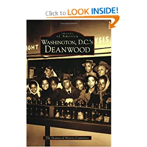Washington D.C.'s Deanwood (Images of America: DC) (Images of America (Arcadia Publishing))