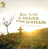 Aidan Moffat How To Get To Heaven From Scotland [VINYL]