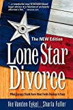 Lone Star Divorce: The NEW Edition
